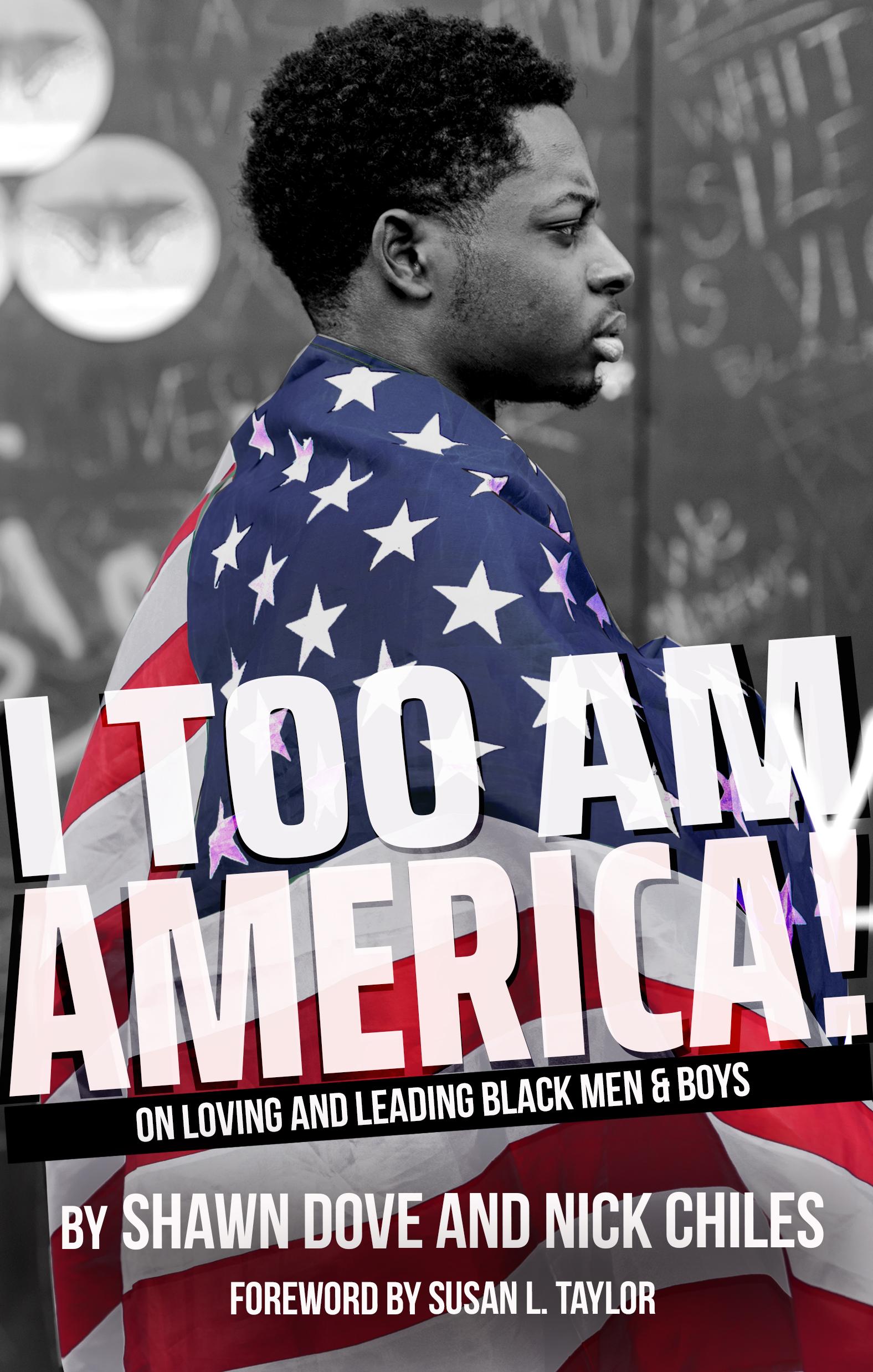 I Too Am America Book